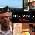 OBSESSIVES on CHOW.com show