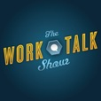 The Work Talk Show show