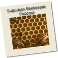 The Suburban Beekeeper Podcast show