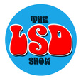 The LSD Show show