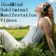 iGodMind Subliminal Manifestation Videos show