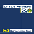Entertainment 2.0 from The Digital Media Zone show