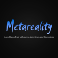 MetaReality Podcast show
