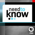 Need to Know » Full Episodes show
