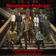 Revolution Podcast - RevolutionFanCast show
