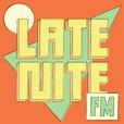 LATE NITE FM show