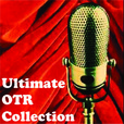 The Ultimate OTR Collection show