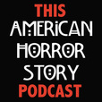 This American Horror Story Podcast show
