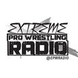 Extreme Pro Wrestling Radio show