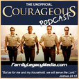 familylegacymedia.com » Courageous Podcast show