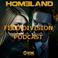 HOMELAND FIELD DIVISION Podcast show