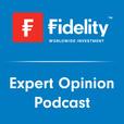 Fidelity International Expert Opinion show
