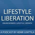 Lifestyle Liberation Podcast: Internet Business | Lifestyle | Following Your Passion show