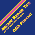 Arcade Repair Tips QA Podcast show