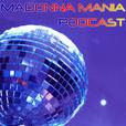 Madonna Mania Podcast show
