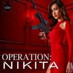 Operation: Nikita show
