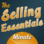 The Selling Essentials Minute™ show