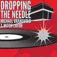 Michael Brandvold Marketing - Music Marketing » Dropping The Needle show