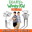 Diary of a Wimpy Kid: Dog Days Behind-the-Scenes show