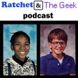 Ratchet and The Geek show