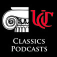 UC Classics Ancient World Podcasts show