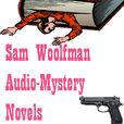 Sam Woolfman - Audio Thriller show