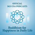 The Hope-Filled Teachings of Nichiren Daishonin—SGI President Ikeda's Lecture Series Podcasts show