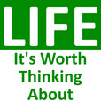 Life: It's Worth Thinking About show