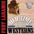 Fort Laramie - OTRWesterns.com show