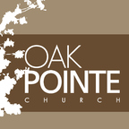 Oak Pointe Church Podcast show