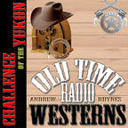 Challenge of the Yukon - OTRWesterns.com show