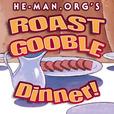 He-Man.org's Roast Gooble Dinner show