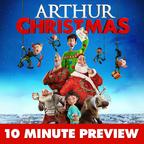 Arthur Christmas - 10 Minute Preview show