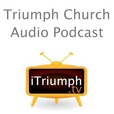 Triumph Church Sugar Land | Stafford - Audio Podcast show