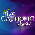 That Catholic Show (video) show