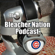 Bleacher Nation | Unofficial Chicago Cubs News, Rumors, and Commentary show