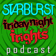 Friday Night Frights - Podcast show