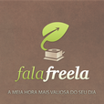 FalaFreela - Carreirasolo.org show