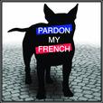 Pardon My French show