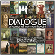 Dialogue - A Journal of Mormon Thought » Dialogue Journal Podcast show