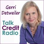Talk Credit Radio with Gerri Detweiler show