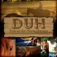 Whoa Podcast About Horses Horsemanship show
