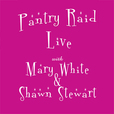 Pantry Raid Live show