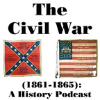 The Civil War (1861-1865): A History Podcast show