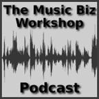 The Music Biz Workshop Podcast show