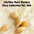 Short Mystery Story Collection 006 by VARIOUS show