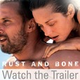 Rust and Bone - Watch the Trailer show