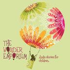 Wonder Emporium   Audio Stories for Children 3-8 » Podcasts for Children show
