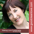Making Love Sustainable Podcast with Wendy Strgar show