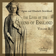 Lives of the Queens of England Volume 2, The by STRICKLAND, Agnes and STRICKLAND, Elisabeth show